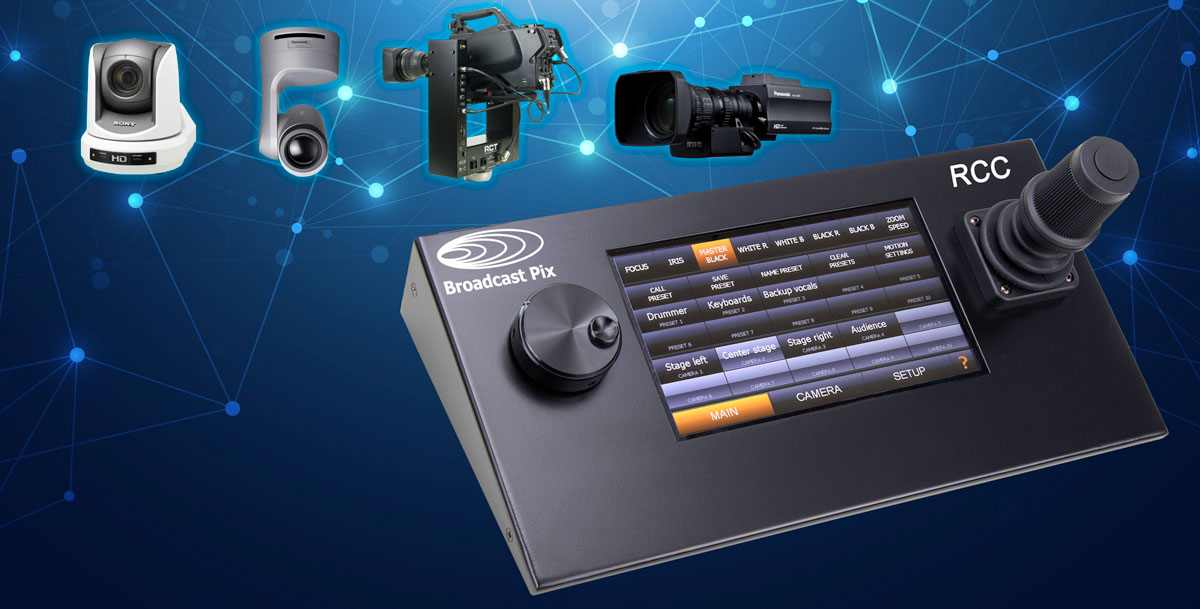 Remote Camera Controller | Broadcast Pix, Inc  [US]